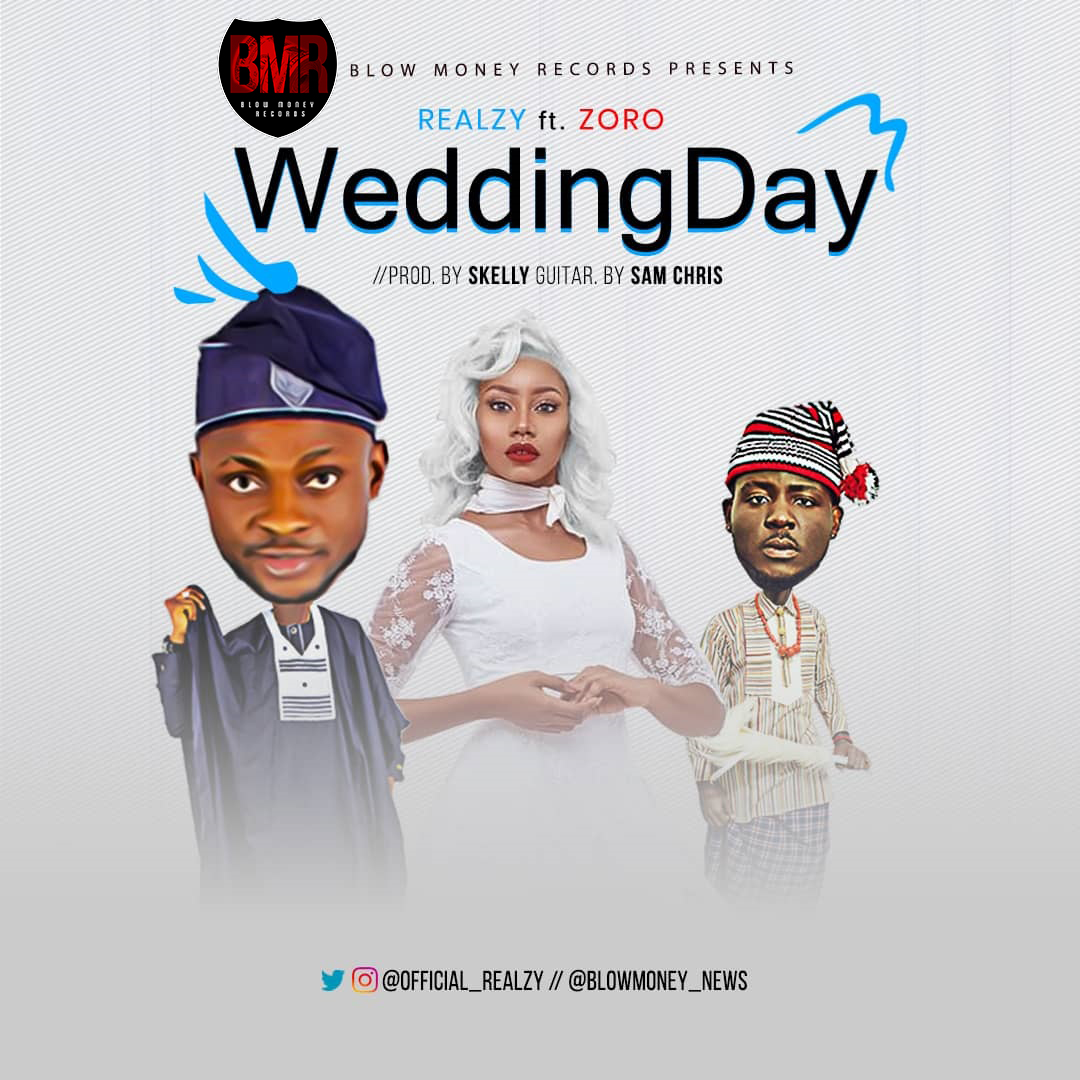 Realzy - Wedding Day ft Zoro